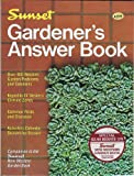 Gardener's Answer Book, Sunset Publishing Staff, 0376031867