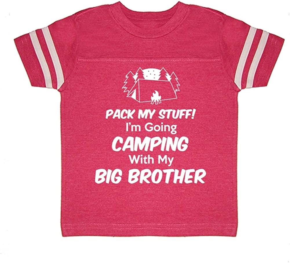 Im Going Camping with My Big Brother Pack My Stuff Toddler//Kids Sporty T-Shirt