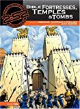 Bible Fortresses, Temples and Tombs, Rick Osborne and Marnie Wooding, 0310704839