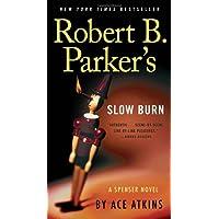 Robert B. Parker's Slow Burn (Spenser, Band 45)