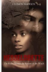 Nesselorette The Ruler/Kismet-The Return Of The Witch Kindle Edition