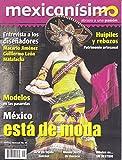 img - for Revista mexican simo. Abrazo a una pasi n. N mero 49. M xico est  de moda book / textbook / text book