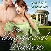 The Unexpected Duchess: Playful Brides, Book 1 | Valerie Bowman