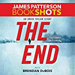 The End: An Owen Taylor Story | James Patterson,Brendan DuBois
