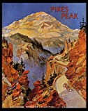 PIKES PEAK COLORADO SPRINGS MANITOU TRAVEL TOURISM VINTAGE POSTER REPRO