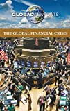 The Global Financial Crisis, Noah Berlatsky, 0737747250