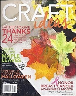 Craft Ideas Magazine Fall 2015 Annie Ryder Amazon Com Books