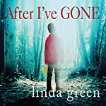 After I've Gone | Linda Green
