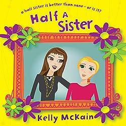 Half a Sister