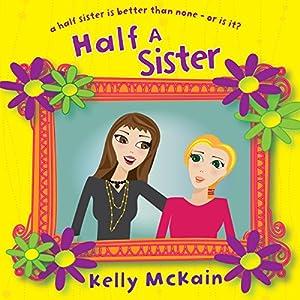 Half a Sister Audiobook
