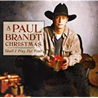 A Paul Brandt Christmas: Shall I Play For You?