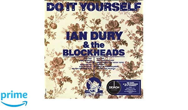 Ian dury the blockheads do it yourself vinyl ian dury the ian dury the blockheads do it yourself vinyl ian dury the blockheads amazon music solutioingenieria Choice Image
