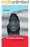 Die Gesichter Südamerikas: Eine Abenteuerreise durch Argentinien, Chile, Bolivien, Peru und Kolumbien