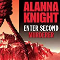 Enter Second Murderer Audiobook by Alanna Knight Narrated by Robert Powell
