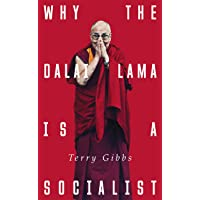 Why the Dalai Lama is a Socialist: Buddhism, Socialism and the Compassionate Society