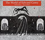 img - for The World of Edward Gorey book / textbook / text book