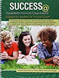 img - for Success at Thomas Nelson Community College AND Beyond: Strategies for Academic AND Personal Growth book / textbook / text book