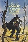 Le retour de kane ( Solomon kane n° 2 ). par Howard