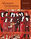 Western Civilization: Ideas, Politics, and Society, Volume I: To 1789