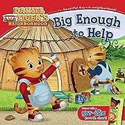 Big Enough to Help (Daniel Tiger's Neighborhood)