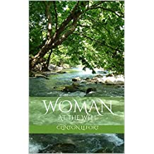 Woman: At the Well (Daily Gospel Special Edition Book 1)
