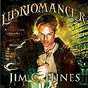 Libriomancer: Magic ex Libris, Book 1 Hörbuch von Jim C. Hines Gesprochen von: David DeVries