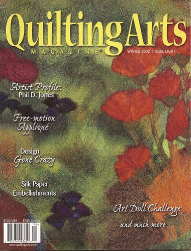 Stitch Arts Magazine Quilting (Quilting Arts Magazine Winter 2002 Issue 8)
