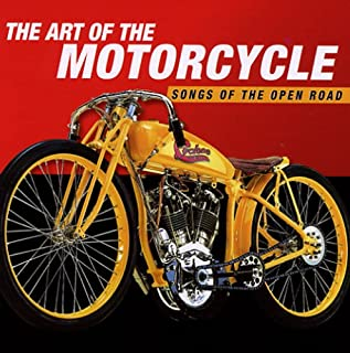 The Art of the Motorcycle: Songs of the Open Road by VARIOUS ARTISTS (B0009IW9K2) | Amazon Products