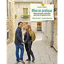 Mise en pratique: Manuel de lecture, vocabulaire, grammaire et expression écrite Plus Companion Website without Pearson eText -- Access Card Package (7th Edition)