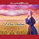A Love Undone: An Amish Novel of Shattered Dreams and God's Unfailing Grace Audiobook by Cindy Woodsmall Narrated by Kate Forbes