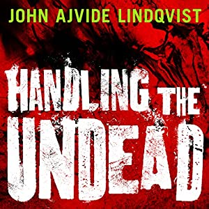 Handling the Undead Audiobook