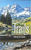 Aspen/Snowmass Trails, Warren H. Ohlrich, 1882426185