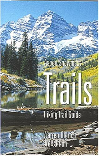 Aspen/Snowmass Trails: Hiking Trail Guide Mobi Download Book