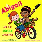 Children books : Abigail and the Jungle Adventure: (Animal Habitats)Preschool Books(values ebook)sleep(Explore the World kids book collection)Short Story ... Books for Early/Beginner Readers 3)