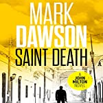 Saint Death: John Milton, Book 2 | Mark Dawson