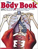 Body Book: Easy-to-Make, Hands-On Models that Teach