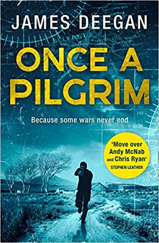Once A Pilgrim: a breathtaking, pulse-pounding SAS thriller John Carr, Book 1: Amazon.es: James Deegan: Libros en idiomas extranjeros