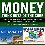 Money: 2-Book Money Making Boxed Set Bundle Strategies | Alex Nkenchor Uwajeh