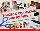 Passez en mode Workshops !