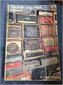 The tube amp book aspen pittman