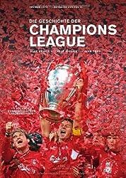 Die Geschichte der Champions League: Alle Spiele - Alle Sieger - Alle Tore Plus: Rückblick Landesmeister-Pokal