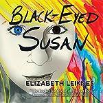 Black-Eyed Susan | Elizabeth Leiknes