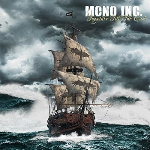 Mono Inc. - Together Till The End (Limited Edition)