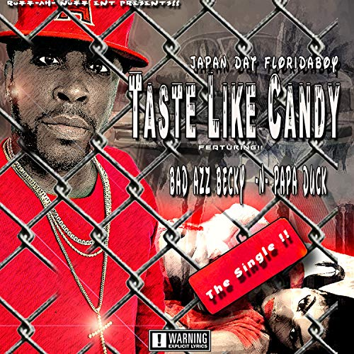 (Taste Like Candy (feat. Bad Azz Becky & Papa Duck) [Explicit])
