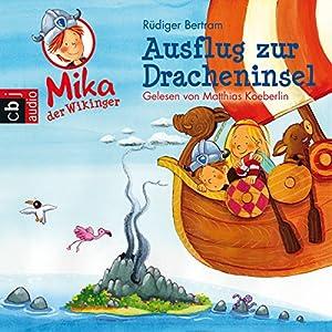 Ausflug zur Dracheninsel (Mika, der Wikinger 4) Hörbuch