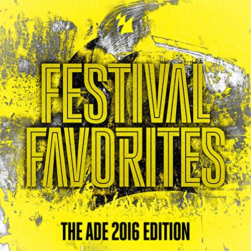 Festival Favorites (The ADE 20...