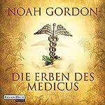 Die Erben des Medicus (Familie Cole 3) | Noah Gordon