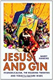 Jesus and Gin, Barry Hankins, 0230614191