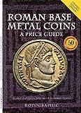 Roman Base Metal Coins: Roman Base Metal Coins Roman Base Metal Pt. 1