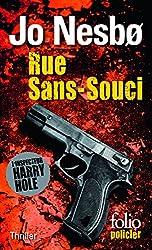 Rue Sans-Souci (L'inspecteur Harry Hole - Tome 4)
